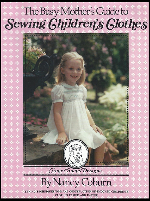 Original Busy Mother's Guide to Sewing Children's Clothing