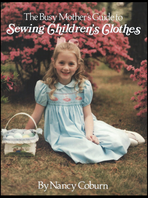 Busy Mother's Guide to Sewing Children's Clothes