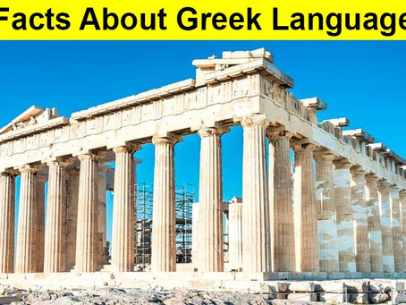 Facts about Greek language