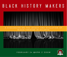 Black History Makers: A Discussion on the Legacy and Evolution of Black Theatre in Atlanta