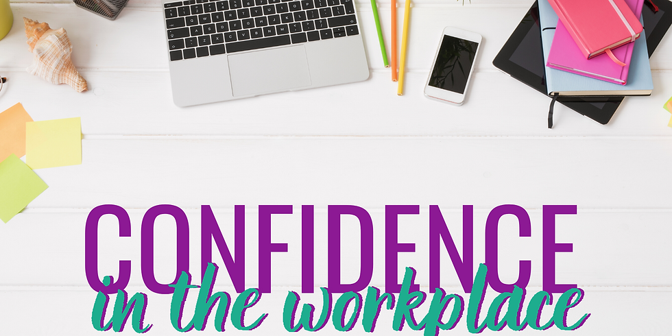 Confidence in the Workplace: Live Online Masterclass