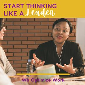 Start Thinking Like a Leader