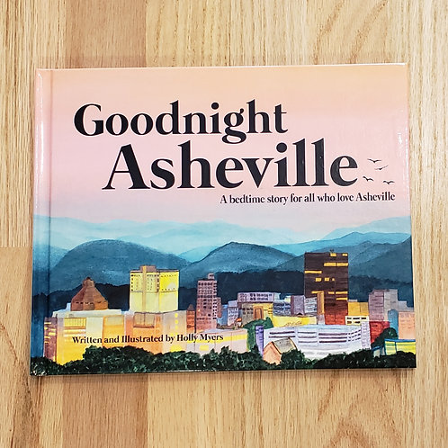 Goodnight Asheville by Holly Meyers