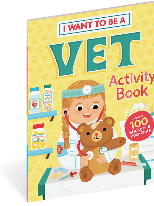 Workman Publishing - I Want to be a Vet - Activity Book