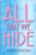 ALL THAT WE HIDE SMALL.jpg