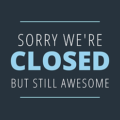 sorry we are closed.png