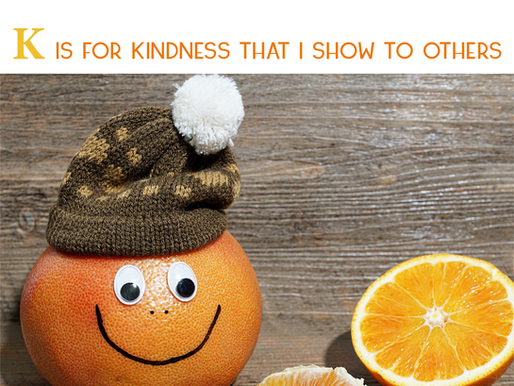 The ABCs of Emotions + Me: K is for Kindness