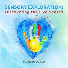 Sensory Exploration: Discovering the Five Senses