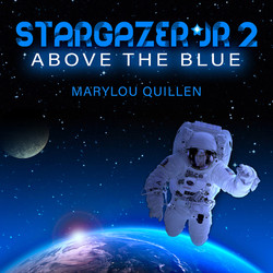 STARGAZER JR 2: Above the Blue