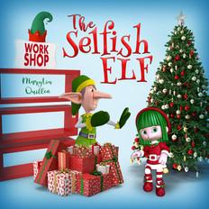 The Selfish Elf
