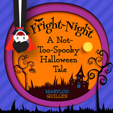 Fright Night: A Not-Too-Spooky Halloween Tale