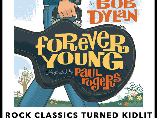 Book Review: Rock Classics Turned Kidlit > Forever Young by Bob Dylan