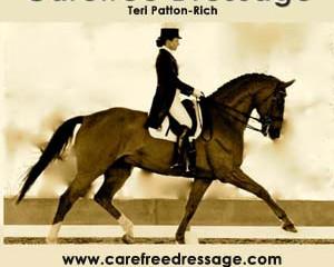 Teri Rich: Carefree Dressage
