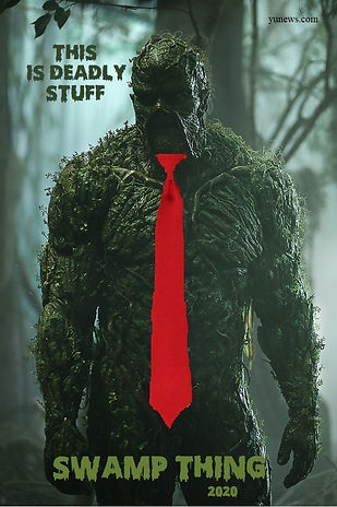 Swamp Thing 2020 - This Is Deadly Stuff.