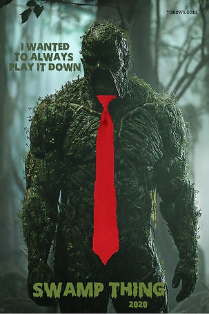 Swamp Thing 2020 - I Wanted To Always Pl