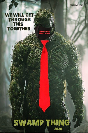 Swamp Thing  2020 - We Will Get Through