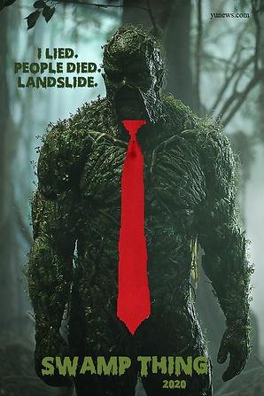 Swamp Thing 2020 - I Lied People Died La