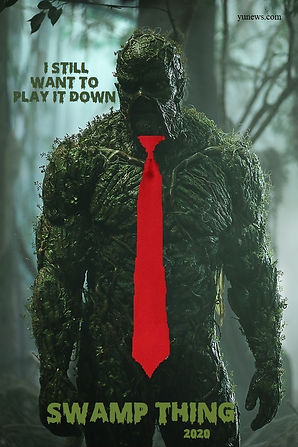 Swamp Thing 2020 - I Still Want To Play