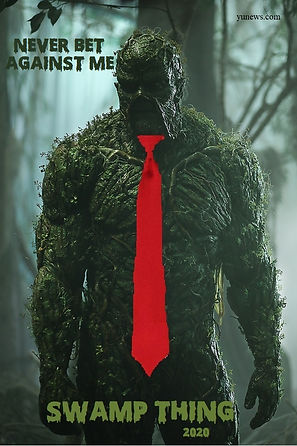 Swamp Thing 2020 - Never Bet Against Me.