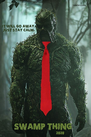 Swamp Thing 2020 - It Will Go Away Just