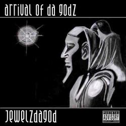 Arrival Of Da Godz album cover art