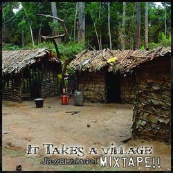 It takes a village mixtape cover art