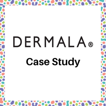 Click for Dermala case study