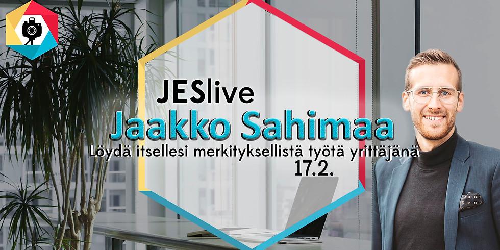 JESlive x Jaakko Sahimaa: Löydä itsellesi merkityksellistä työtä yrittäjänä