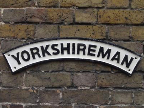 Yorkshireman sign