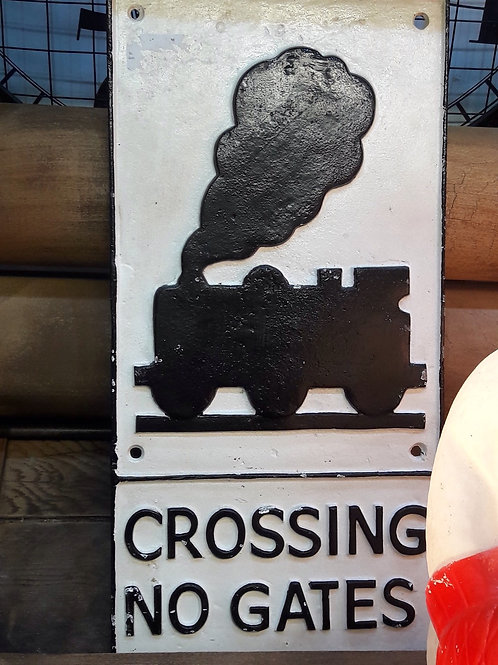 Crossing  No Gate Railway Sign