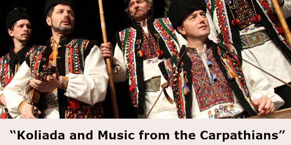 Koliada and Music from the Carpathians