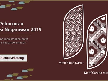 Peluncuran Motif Edisi Negarawan 2019 - Ajakan Melestarikan Batik Cara #NegarawanMuda!