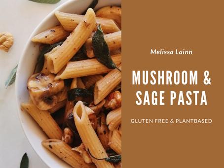 Mushroom & Sage Pasta (Gluten Free & Plantbased)