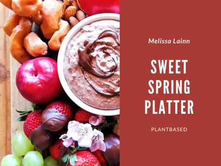 Sweet Spring Platter