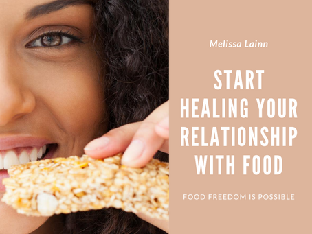 Start Healing Your Relationship With Food