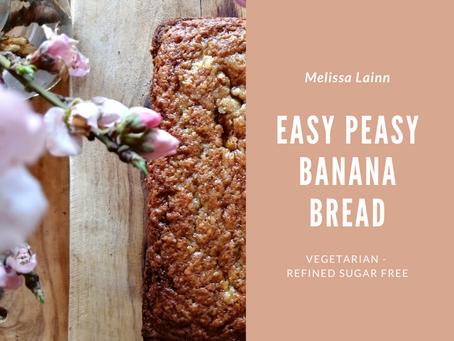 Easy Peasy Banana Bread (Vegetarian, Refined Sugar Free)