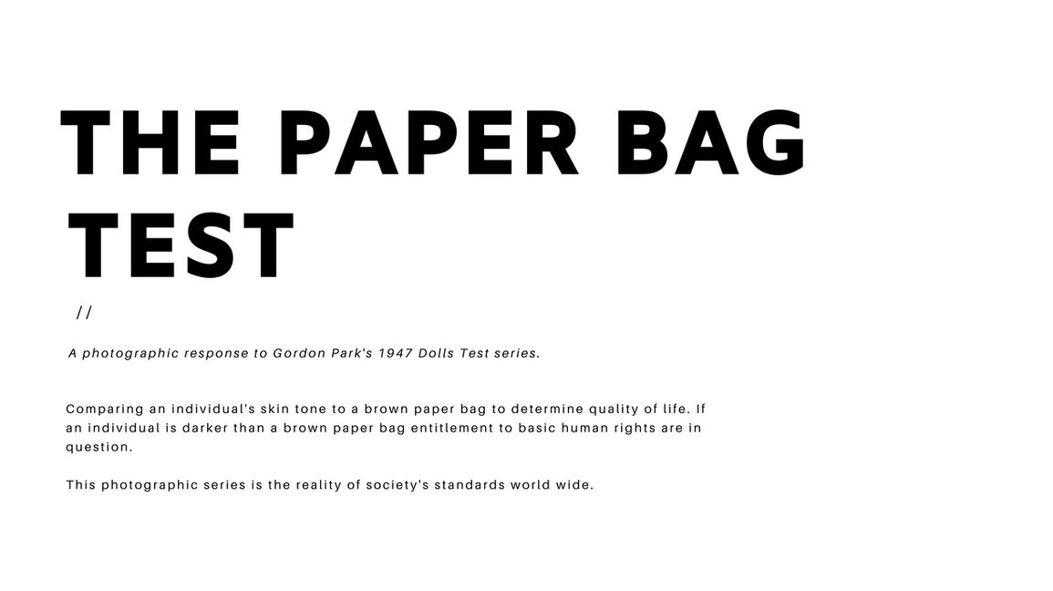 The Paper Bag Test