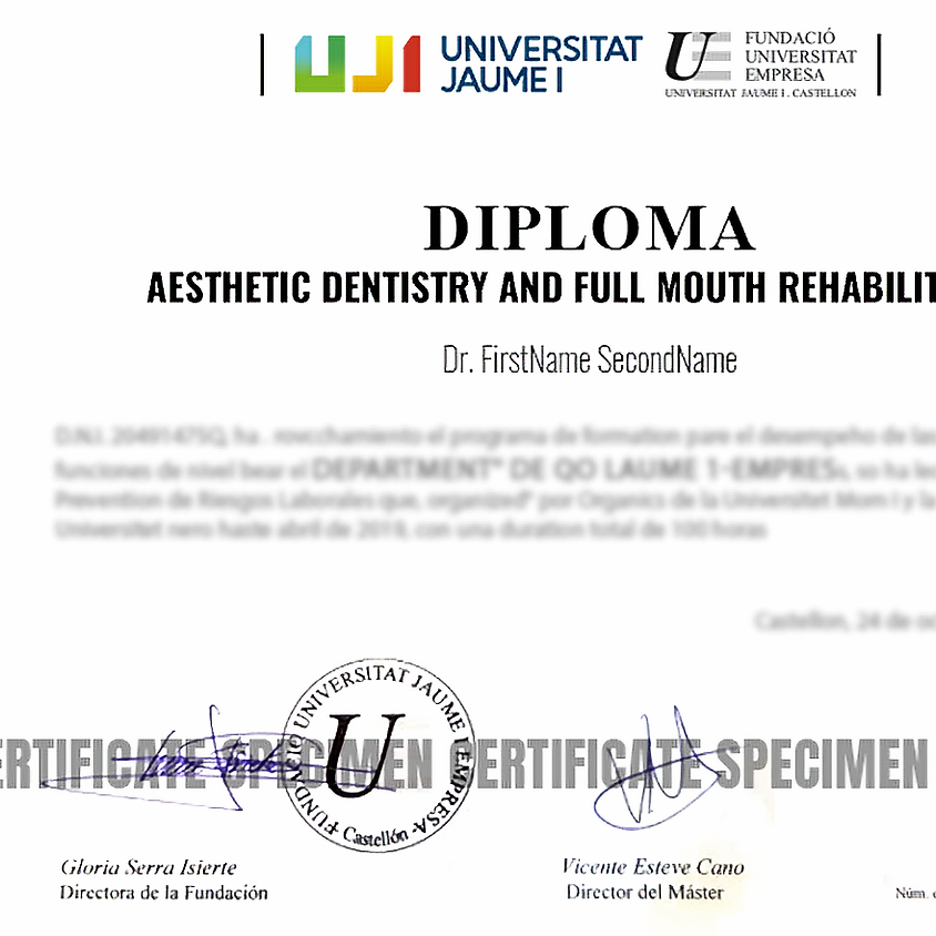 Diploma in Aesthetic Dentistry and Full mouth rehabilitation