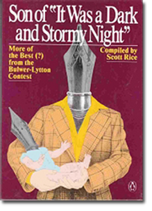 "Son of ""It Was a Dark and Stormy Night"": More of the Best(?) from the Bulwer-Lytton Fiction Contest"
