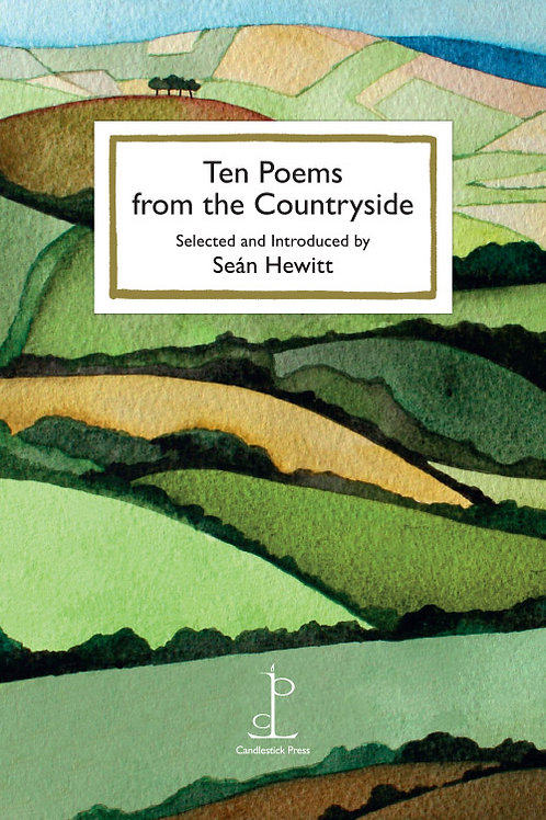 Ten Poems from the Countryside (Instead of a Card)