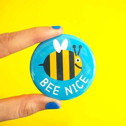Badge - Bee Nice