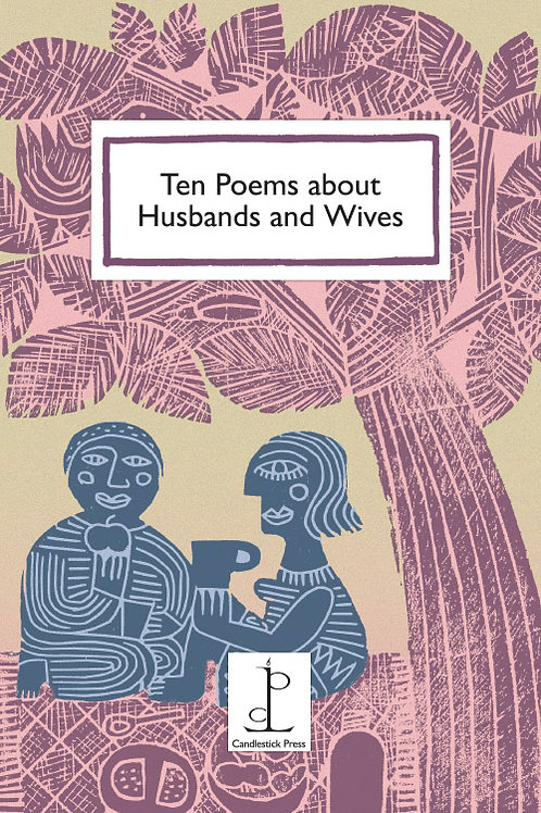 Ten Poems about Husbands and Wives
