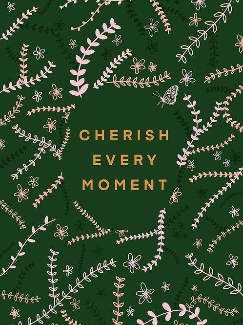 Cherish Every Moment Postcard