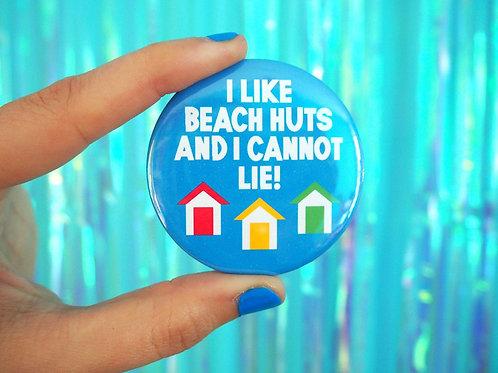 Badge- I Like Beach Huts
