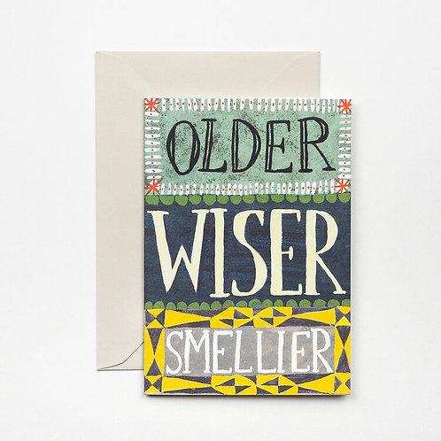 Older, Wiser, Smellier Card