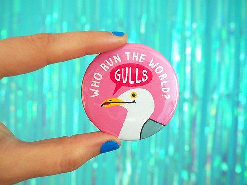 Badge - Who Run the World Gulls