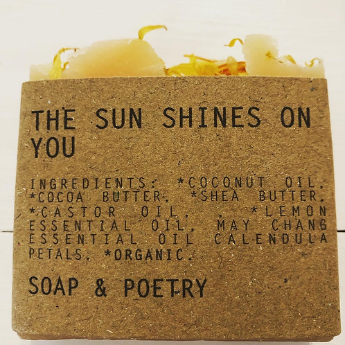 The Sun Shines on You - Soap/Poetry