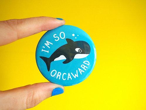Badge - I'm So Orcaward
