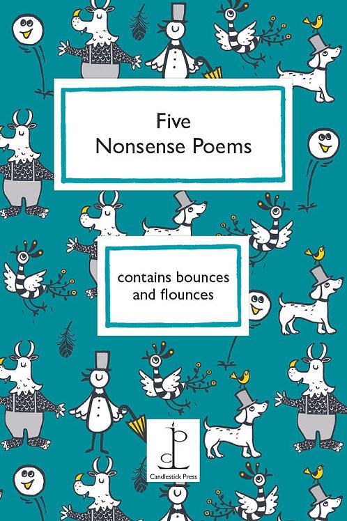 Five Nonsense Poems