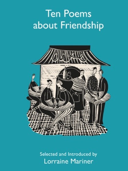Ten Poems About Friendship